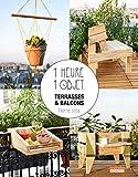 1 heure 1 objet - Terrasses et balcons