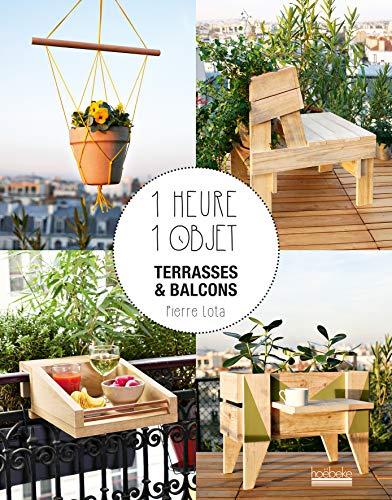 1 heure 1 objet: Terrasses et balcons par  Pierre Lota