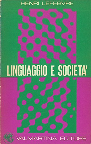 Linguaggio e societa'.