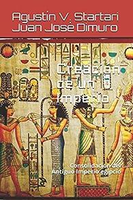 Creación de un Imperio: Consolidación del Antiguo Imperio egipcio par Austin Star