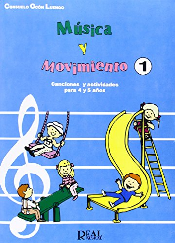 Música y Movimiento, 1: Canciones Infantiles (Para 4 y 5  Años) (RM Pedag.Musica y Movimiento)