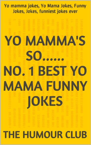 Image of: Short Jokes Follow The Author Amazonin The Best Yo Mamma Joke Book Funny Yo Mama Jokes Hilarious Yo