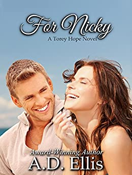 For Nicky: A Torey Hope Novel by [Ellis, A.D.]
