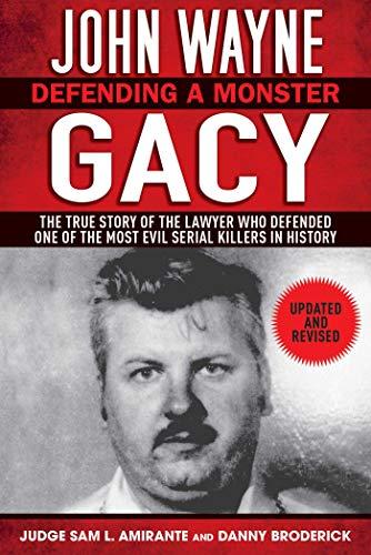 John Wayne Gacy: Defending a Monster (English Edition)