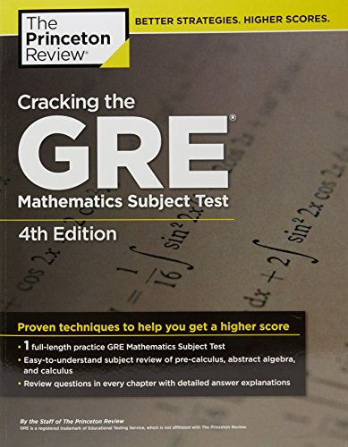 Cracking The Gre Mathematics Subject Test, 4Th Edition (Princeton Review Series)