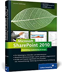 Microsoft SharePoint 2010: Publishing, Customizing & Design (Galileo Computing)