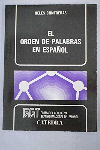 El orden de palabras en español por Heles Contreras