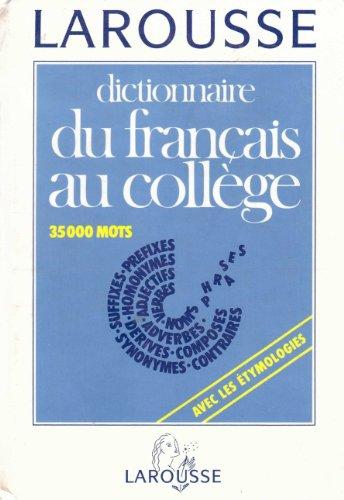 Dictionnaire du français au college : 35 000 mots 121297 par Collectif