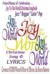 Joy to the World Christmas Song (Joy to the World Christmas Songbook) (English Edition)