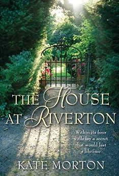 The House at Riverton by [Morton, Kate]