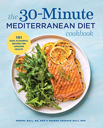 The 30-Minute Mediterranean Diet Cookbook: 101 Easy, Flavorful Recipes for Lifelong Health (English Edition)
