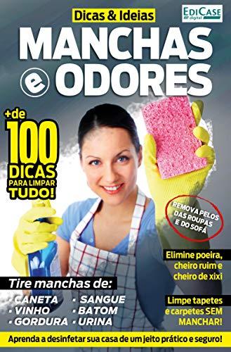 Dicas e Idéias Ed. 1 - Manchas e Odores (Portuguese Edition)