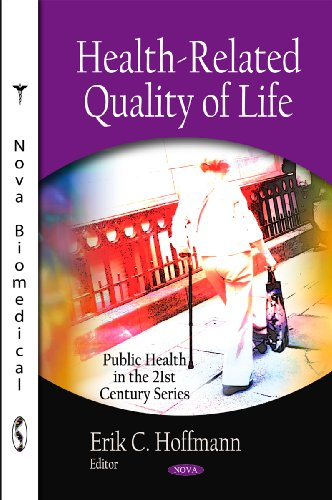 Health-Related Quality of Life (Public Health in the 21st Century)