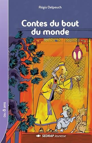 Contes du bout du monde CE2/CM1 (Le roman )