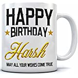 Happy Birthday Harsh Name Printed Ceramic Coffee Mug. 350 Ml.Birthday Gift,Harsh Name Coffee Mug