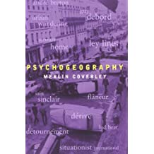 By Merlin Coverley Psychogeography (Pocket Essentials) (1st Edition) [Hardcover]