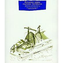 Estudios sobre cultura tectonica/ Studies in Tectonic Culture: Poeticas de la construccion en la arquitectura de los siglos XIX y XX/ The Poetics of ... Architecture) (Spanish Edition) by Kenneth Frampton (1999-06-30)