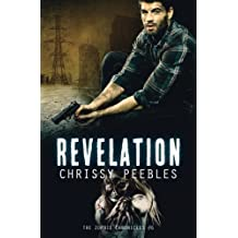 The Zombie Chronicles - Book 6 - Revelation (Apocalypse Infection Unleashed) (Volume 6) by Chrissy Peebles (2013-11-23)
