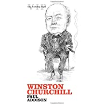 Winston Churchill (Very Interesting People Series) by Paul Addison (2007-11-01)