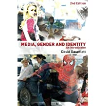 Media, Gender and Identity: An Introduction by David Gauntlett (2008-04-13)