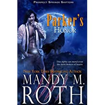 Parker's Honor (Prospect Springs Shifters Book 2) (English Edition)