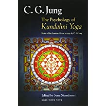 The Psychology of Kundalini Yoga – Notes of the Seminar Given in 1932