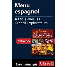 Menu espagnol - A table avec les Grands Explorateurs