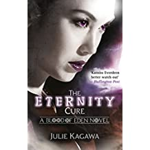The Eternity Cure (Blood of Eden, Book 2) (English Edition)