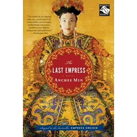 [(The Last Empress)] [Author: Anchee Min] published on (April, 2008)