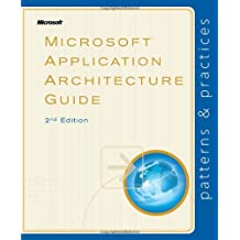 Microsoft® Application Architecture Guide, 2nd Edition