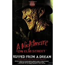 Ripped from a Dream: The Nightmare on Elm Street Omnibus by David Bishop (2006-10-02)