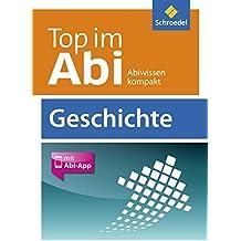Top im Abi: Geschichte