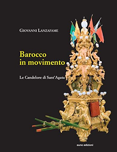 barocco-in-movimento-le-candelore-di-santagata