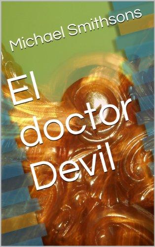 El doctor Devil por Michael Smithsons