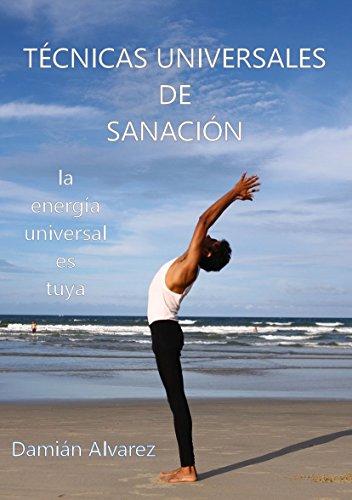 Técnicas Universales de Sanación por Damián Alvarez