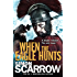 When the Eagle Hunts (Eagles of the Empire 3): Cato & Macro: Book 3: Roman Legion 3 (English Edition)