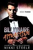 Billionaire Attraction Book Three: A Steamy Billionaire Romance (English Edition)