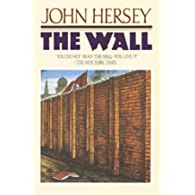 The Wall by John Hersey (1988-03-12)