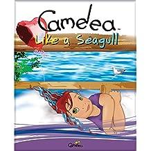 Camelea Like a Seagull