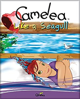 Camelea Like a Seagull by [Gohier, Suzanne, Chaput, Frank]