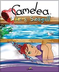 Camelea Like a Seagull (English Edition)