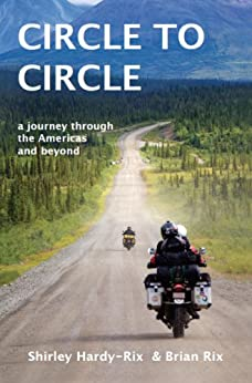 Circle To Circle: A Journey Through The Americas and Beyond by [Hardy-Rix, Shirley, Rix, Brian]