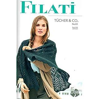 Lana Grossa Filati Tücher & Co. Ausgabe Nr. 03 Strickmusterheft