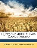 Image de Questione Sull'alchimia: Codice Inedito