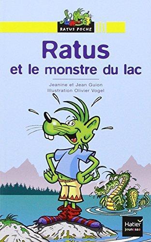 Bibliotheque De Ratus: Ratus ET Le Monstre Du Lac by Jeanine Guion (2008-02-20)