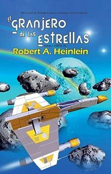 Granjero de las estrellas, El (Solaris ficción) de [Heinlein, Robert A.]