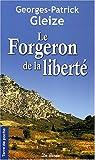 Le Forgeron de la liberté par Gleize