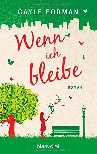 Buchseite und Rezensionen zu 'Wenn ich bleibe: Roman' von Gayle Forman