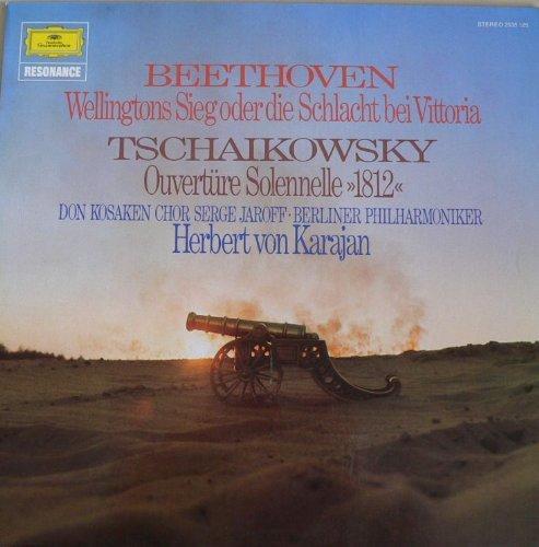 Beethoven Wellingtons Sieg oder die Schlacht bei Vittoria. Tschaikowsky 1812. Don Kosaken Chor. Karajan. Vinyl LP. -