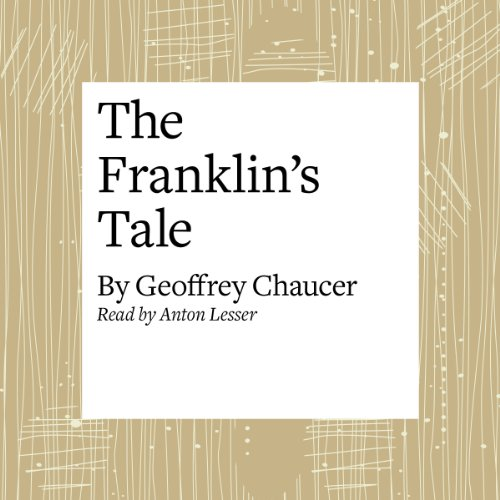 The Canterbury Tales: The Franklin's Tale (Modern Verse Translation)  Audiolibri